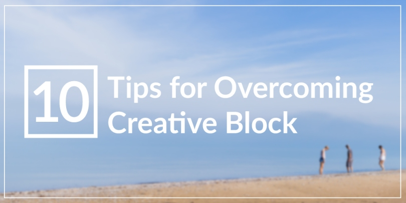 10 Tips for Overcoming Creative Block by The Conquering Zero