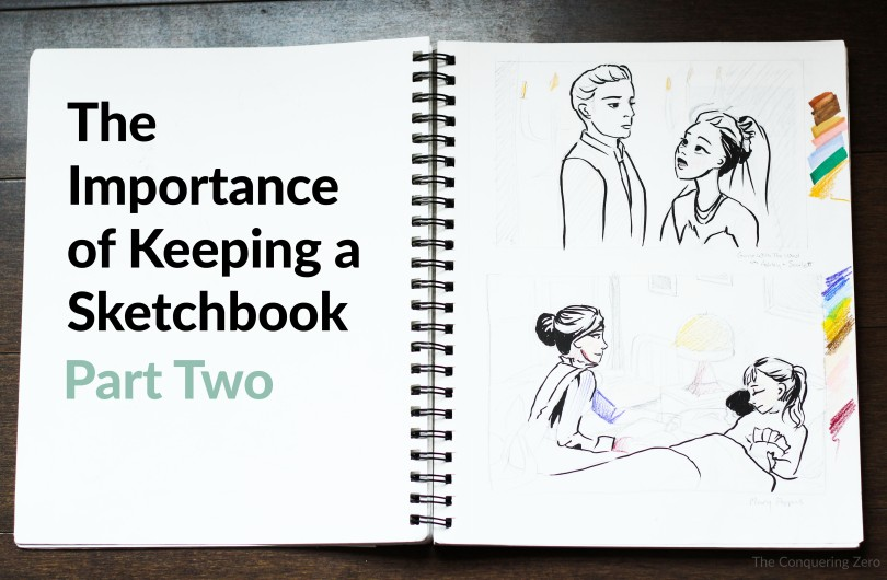The Importance of Keeping a Sketchbook Part Two